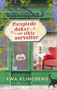 Omslagsbild för Manglade dukar och vikta servetter