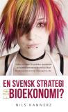 Cover for En svensk strategi för bioekonomi?