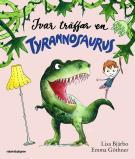 Omslagsbild för Ivar träffar en tyrannosaurus