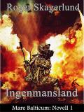 Cover for Ingenmansland: Mare Balticum: Novell 1