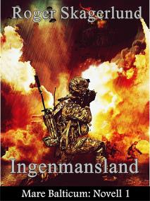 Cover for Ingenmansland: Mare Balticum: Novell 1