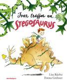 Omslagsbild för Ivar träffar en stegosaurus
