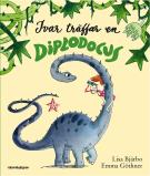 Omslagsbild för Ivar träffar en diplodocus