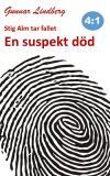 Omslagsbild för Stig Alm tar fallet - En suspekt död