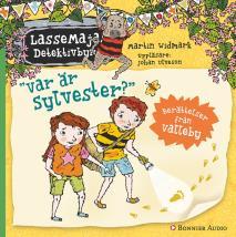 Cover for Var är Sylvester? : Berättelser från Valleby