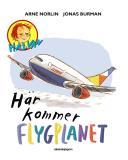 Bokomslag för Här kommer flygplanet