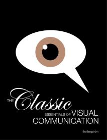 Cover for The Classic Essentials of Visual Communicationn