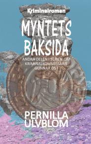 Cover for Myntets baksida: Kriminalroman