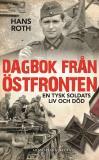 Bokomslag för Dagbok från östfronten: En tysk soldats liv och död