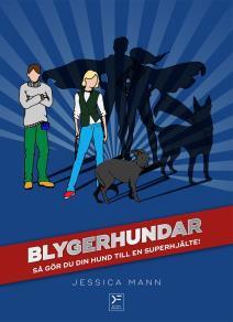 Cover for Blygerhundar - så gör du din hund till en superhjälte