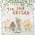 Omslagsbild för Tre små grisar