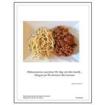 Omslagsbild för Hälsosamma maträtter för dig och din familj. Tillagas på 30 minuter eller kortare