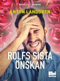 Bokomslag för Rolfs sista önskan
