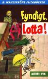 Bokomslag för Lotta 33 - Fyndigt, Lotta!