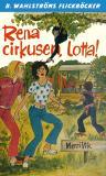 Bokomslag för Lotta 35 - Rena cirkusen, Lotta!