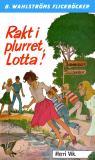 Bokomslag för Lotta 36 - Rakt i plurret, Lotta!