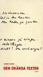 Omslagsbild för Den okända texten : En essä om tolkningsteori från kyrkofäderna till Derrida