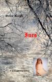 Bokomslag för Ines: I verklighetens fantasi