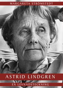 Omslagsbild för Astrid Lindgren – en levnadsteckning