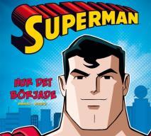 Cover for Superman - hur det började