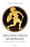 Omslagsbild för Världens första medborgare – Om statens uppkomst i det antika Grekland