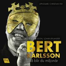 Omslagsbild för Bert Karlsson - så blir du miljonär