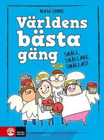Cover for Världens bästa gäng - Snäll, snällare, snällast