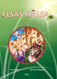 Cover for Elsas hälsa