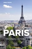 Bokomslag för Paris – en stads historia