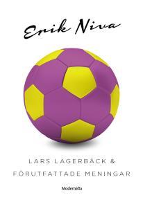Omslagsbild för Lars Lagerbäck & förutfattade meningar
