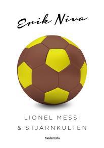 Omslagsbild för Lionel Messi & stjärnkulten