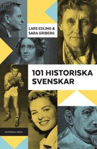 Cover for 101 historiska svenskar