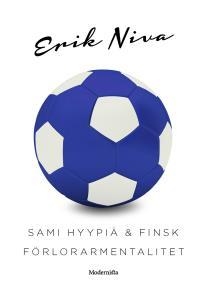 Omslagsbild för Sami Hyypiä & finsk förlorarmentalitet