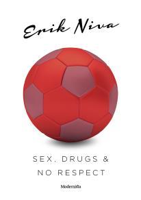Omslagsbild för Sex, drugs & no respect