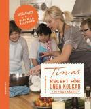 Bokomslag för Tinas recept för unga kockar - vi fixar käket!
