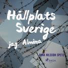 Omslagsbild för Hållplats Sverige - jag, Almina