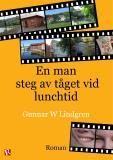 Bokomslag för En man steg av tåget vid lunchtid