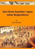 Bokomslag för Den Förste Svensken i Japan