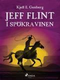 Cover for Jeff Flint i spökravinen