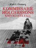 Bokomslag för Kommissarie Holgerssons knivigaste fall