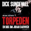 Cover for Torpeden: en bok om Johan Darwich