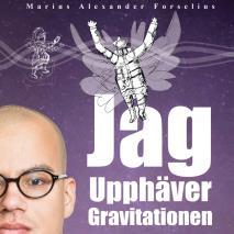 Omslagsbild för Jag upphäver gravitationen : en självbiografi om att leva med autism, asperger och ADHD (Del 2)