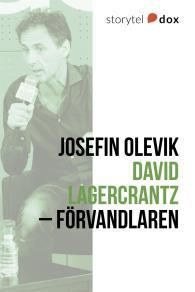 Cover for David Lagercrantz – Förvandlaren