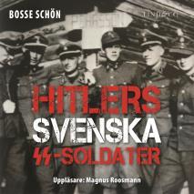 Omslagsbild för Hitlers svenska SS-soldater: Del 1