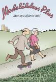 Omslagsbild för Medelålders Plus. Mot nya djärva mål