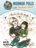 Omslagsbild för Mormor polis och Zlatans skor