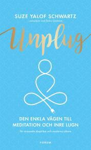 Omslagsbild för Unplug : Den enkla vägen till meditation och inre lugn