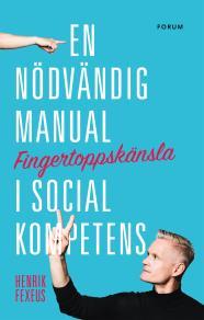 Omslagsbild för Fingertoppskänsla : En nödvändig manual i social kompetens