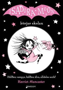 Cover for Isadora Moon börjar skolan