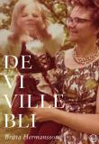 Cover for De vi ville bli